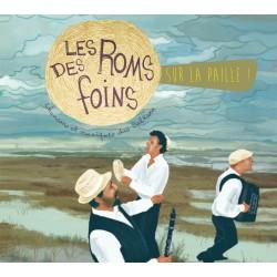 CD - les Roms des Foins -...