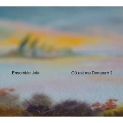 CD - Ensemble Joia - où est...