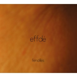 CD - Effdé- Fendillé